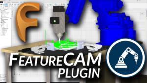 FeatureCAM Plugin for RoboDK